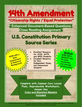 "14th Amendment - ""Citizenship Rights-Equal Protection"" - Enhanced DBQ Close Read"