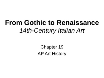 14th Century Art (chapter 19) Powerpoint