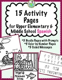 15 Activity Pages for Upper Elementary & Middle School SPANISH