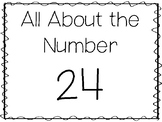 15 All About the Number 24 Tracing Worksheets and Activiti