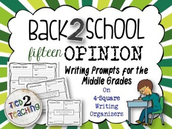 Back to School Opinion / Argument Writing - 15 Prompts for the Middle Grades