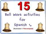 15 Bell Work, Bell Ringers, TocaTimbres for Spanish 1 - Re