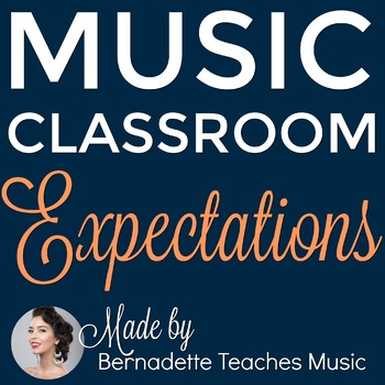 15 Classroom Expectations for the Music Classroom + Blank