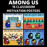 15 Classroom Motivation Among Us Posters