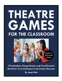 15 Daily Warm-Up Games & Activities for Drama Classes w/ 1