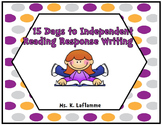 15 Days to Independent Reading Response Writing