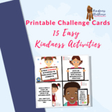 15 Easy Kindness Activities Printable Student Challenge Cards