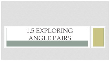 1.5 Exploring Angle Pairs Lesson PowerPoint