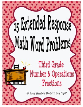 15 Extended Response Math Word Problems for Number & Opera