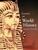 15 Favorite Lessons: Early Civilizations, WORLD HISTORY CURRICULUM 1-15/150