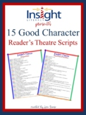15 Good Character Reader's Theatre Scripts