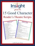 15 Good Character Reader's Theatre Scripts