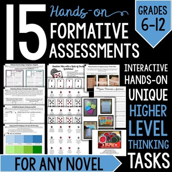 15 Hands-On Formative Assessments for Any Novel BUNDLE: 96 Pages