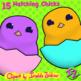 15 Hatching Chicks