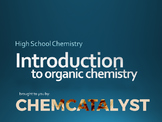 15. Introduction to Organic Chemistry - High School Chemistry