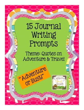 15 Journal Writing Prompts: Adventure & Travel