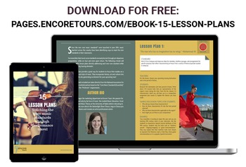 15 Lesson Plans - Teaching Core Music Standards Through Travel
