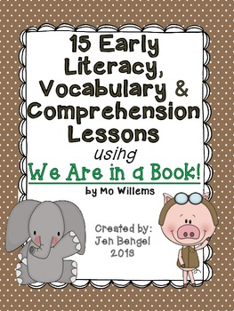 """15 Literacy Lessons with Mo Willems, """"We Are in a Book!"""""""