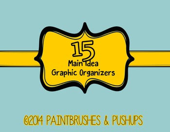15 MAIN IDEA Graphic Organizers Elementary Grades with Supporting Details