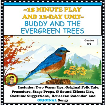 DRAMA CLASS: 15 MINUTE HOLIDAY PLAY & UNIT SCRIPT BUDDY AND THE EVERGREEN TREES