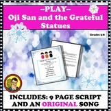 15 MINUTE PLAY WITH MUSIC: OJISAN AND THE GRATEFUL STATUES