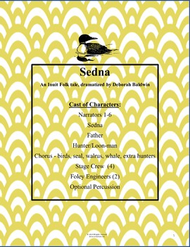 15 MINUTE PLAY SCRIPT (Only) WITH MUSIC: SEDNA, AN INUIT TALE