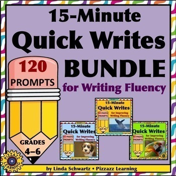 15-MINUTE QUICK WRITES BUNDLE • 120 PHOTO PROMPTS FOR WRITING FLUENCY