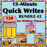 15-MINUTE QUICK WRITES BUNDLE #2 for Writing Fluency