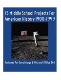 15 Middle School Projects For American History 1900-1999