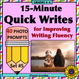 15-Minute Quick Writes Set #5 for Improving Writing Fluency