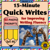 15-Minute Quick Writes Set #6 for Improving Writing Fluency