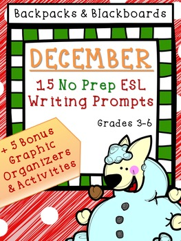 15 No Prep Writing Prompts December- Upper Level
