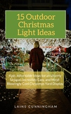 15 Outdoor Christmas Light Ideas: Fast, Affordable Ideas