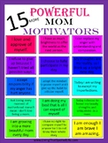 FREEBIE 15 Powerful Mom Motivators Poster (Great Mother's
