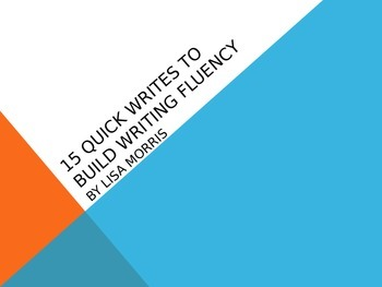 15 Quick Writes to Increase Writing Fluency