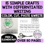 EASY CRAFTS Color, Cut & Paste w/ DIFFERENTIATED writing .