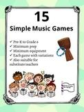 15 Simple Music Games- No prep, no materials needed!