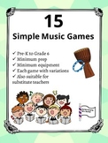 15 Simple Music Games- No prep, no materials needed!
