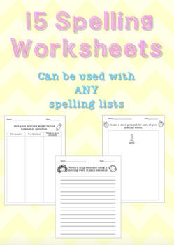 15 Spelling Worksheets/Activities - Work with ANY spelling lists