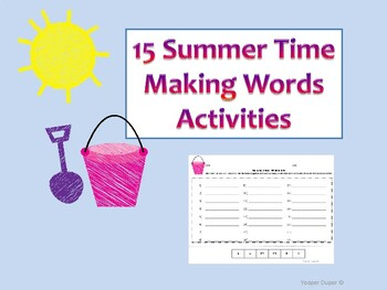 15 Summer Time Making Words Activities