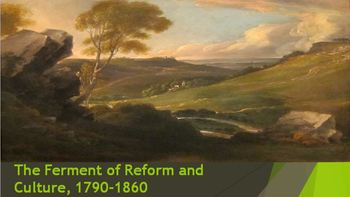 15. The Ferment of Reform and Culture, 1790-1860
