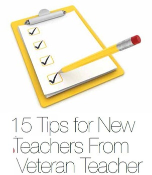 15 Tips for New Teachers From a Veteran Teacher