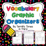 Vocabulary Graphic Organizers for Grades 2 - 4