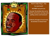 15 words related to MLK Day - 20 activities of NO PREP word work - 40 pages