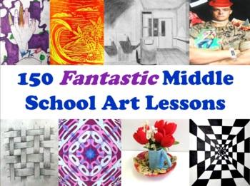 150 Fantastic Middle School Art Lessons