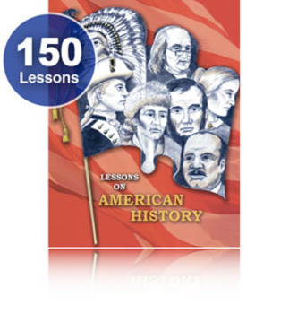 150 Favorite Lessons! Exploration-Modern Times, AMERICAN US HISTORY CURRICULUM