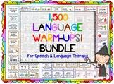 1,500 Language Warm-Ups BUNDLE! Speech therapy/ESL Grammar, fig. language, c