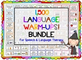 1,500 Language Warm-Ups BUNDLE! Speech therapy/ESL Grammar