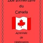 150e anniversaire du Canada Activités de célébration