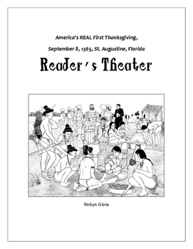 1565 America's REAL First Thanksgiving Reader's Theater